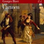 Sensuale e scaltra o generosa e altruista? – CARMEN di PROSPER MèRIMèE e GEORGES BIZET